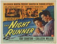 5m216 NIGHT RUNNER TC 1957 art of crazed Ray Danton, are mental patients turned loose too soon!