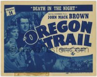 5m226 OREGON TRAIL chapter 14 TC 1939 Johnny Mack Brown, western serial, Death in the Night!