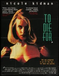 5p063 TO DIE FOR English 40x60 1995 super sexy Nicole Kidman just wants a little attention!