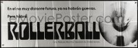 5p017 ROLLERBALL int'l Spanish language 26x75 paper banner 1975 ultra rare & completely different!