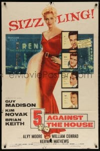 5r012 5 AGAINST THE HOUSE 1sh 1955 great art of super sexy Kim Novak gambling in Reno Nevada!