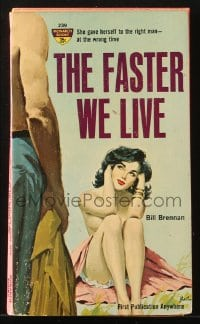 5s080 FASTER WE LIVE paperback book 1962 Barton art, she had the right man at the wrong time!