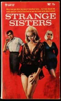 5s095 STRANGE SISTERS paperback book 1967 shared the same need for a love no one dares write about!