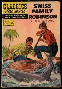 5s026 CLASSICS ILLUSTRATED #42 comic book 1947 Swiss Family Robinson by Jonathan Wyss!