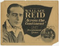 5w003 ACROSS THE CONTINENT TC 1922 Wallace Reid enters a transcontinental car race, Mary MacLaren!