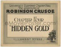 5w004 ADVENTURES OF ROBINSON CRUSOE chapter 4 TC 1922 Universal's Supreme Chapter Play, Hidden Gold!