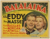 5w017 BALALAIKA TC 1939 Russian royalty Nelson Eddy falls in love with singer Ilona Massey, rare!