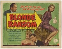 5w020 BLONDE RANSOM TC 1945 Donald Cook, Virginia Grey his out for fun & held out for love!