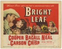 5w026 BRIGHT LEAF TC 1950 Gary Cooper & sexy Lauren Bacall, directed by Michael Curtiz!