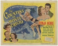 5w042 COUNTESS OF MONTE CRISTO TC 1948 champion ice skater Sonja Henie in her last Hollywood film!