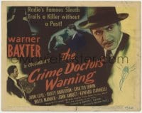 5w044 CRIME DOCTOR'S WARNING TC 1945 famous sleuth Warner Baxter trails a killer without a past!