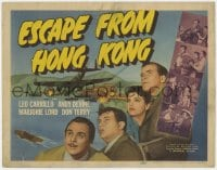 5w062 ESCAPE FROM HONG KONG TC 1942 Leo Carrillo, Andy Devine, Marjorie Lord & Don Terry in WWII!