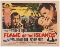 5w066 FLAME OF THE ISLANDS TC 1955 sexy Yvonne De Carlo, Howard Duff & Zachary Scott in the Bahamas!