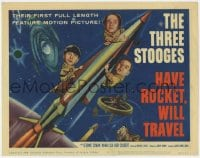 5w077 HAVE ROCKET WILL TRAVEL TC 1959 wonderful sci-fi art of The Three Stooges in space!
