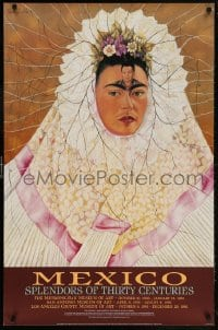 6g233 MEXICO SPLENDORS OF THIRTY CENTURIES 26x39 museum/art exhibition 1990 Frida Kahlo portrait!