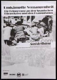 6g244 UMKAMPFTE VERGANGENHEIT 17x24 German museum/art exhibition 2000s Spanish Civil War!