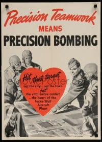 6g001 PRECISION TEAMWORK MEANS PRECISION BOMBING 18x25 WWII war poster 1942 hit vital nerve center!
