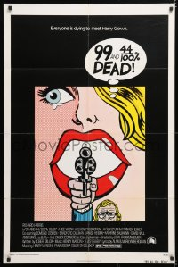 6j013 99 & 44/100% DEAD 1sh 1974 directed by John Frankenheimer, wonderful pop art image!
