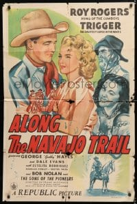 6j033 ALONG THE NAVAJO TRAIL 1sh 1945 Roy Rogers, Trigger, pretty Dale Evans, Gabby Hayes!