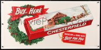 6t179 CHESTERFIELD linen 23x50 advertising poster 1940s Christmas cigarette ad, Best For You!