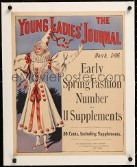 6t203 YOUNG LADIES' JOURNAL linen 15x19 advertising poster March 1896 Early Spring Fashion Number!