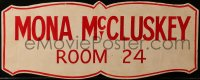 6w028 MONA MCCLUSKEY 9x21 prop sign 1965 the sign that hung on Juliet Prowse's door in the show!