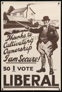 6z004 SO I VOTE LIBERAL 20x30 English political campaign 1920s cultivating ownership, I am secure!