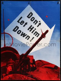 6z036 DON'T LET HIM DOWN 30x40 WWII war poster 1942 image of a person shooting a machine gun!