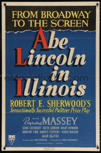 7b026 ABE LINCOLN IN ILLINOIS 1sh 1940 Raymond Massey as Abraham Lincoln, from Broadway to Screen!