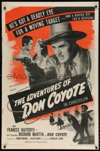 7b033 ADVENTURES OF DON COYOTE 1sh 1947 he has a deadly eye for a target & roving eye for a redhead!