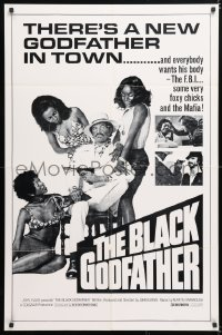 7b157 BLACK GODFATHER 1sh 1974 the FBI, foxy chicks and the Mafia want his body!