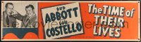 7d078 TIME OF THEIR LIVES paper banner R1951 Abbott & Costello, wacky sci-fi, ultra-rare!
