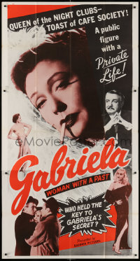 7t228 GABRIELA 3sh 1956 Queen of the Night Clubs, toast of cafe society, a woman with a past!