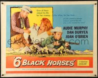 7w004 6 BLACK HORSES 1/2sh 1962 Audie Murphy, Dan Duryea, sexy Joan O'Brien, 1 was deadly to them!