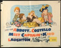 7w007 ABBOTT & COSTELLO MEET CAPTAIN KIDD 1/2sh 1953 art of pirates Bud & Lou with Charles Laughton!