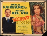 7w010 ACCUSED 1/2sh 1936 great images of Douglas Fairbanks Jr., sexy Dolores del Rio, ultra-rare!