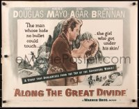 7w015 ALONG THE GREAT DIVIDE 1/2sh 1951 Kirk Douglas, Mayo is the girl who got under his skin!