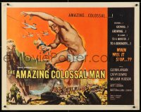 7w016 AMAZING COLOSSAL MAN 1/2sh 1957 AIP, Bert I. Gordon, art by Albert Kallis, ultra-rare!