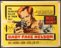 7w025 BABY FACE NELSON style B 1/2sh 1957 great art of Public Enemy No. 1 Mickey Rooney firing tommy gun!