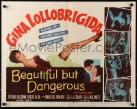 7w034 BEAUTIFUL BUT DANGEROUS 1/2sh 1957 full-length art of sexy Gina Lollobrigida showing her leg!