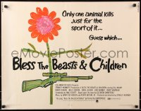 7w045 BLESS THE BEASTS & CHILDREN 1/2sh 1971 Stanley Kramer, only one animal kills for sport!