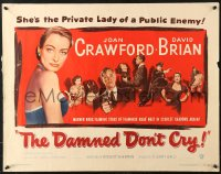 7w079 DAMNED DON'T CRY 1/2sh 1950 Joan Crawford is the private lady of a Public Enemy!