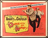 7w080 DANCE WITH ME HENRY 1/2sh 1956 Bud Abbott & Lou Costello in a crazy mixed up comedy carnival!