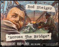 7y069 ACROSS THE BRIDGE English 1/2sh 1958 Rod Steiger in Graham Greene's great suspense story!