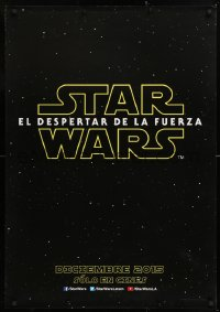 7y031 FORCE AWAKENS teaser DS South American 2015 Star Wars: Episode VII, title over space!