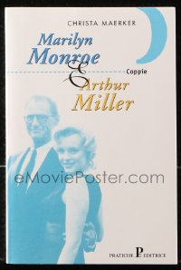 8h069 MARILYN MONROE E ARTHUR MILLER Italian softcover book 1997 an illustrated biography!