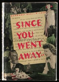 8h030 SINCE YOU WENT AWAY movie edition hardcover book 1944 Margaret Buell Wilder's novel!