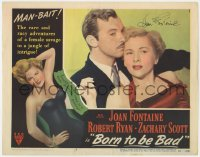 8p038 BORN TO BE BAD signed LC #8 1950 by Joan Fontaine, close up with Zachary Scott, Nicholas Ray!