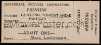8s079 CALIFORNIA STRAIGHT AHEAD 2x5 ticket 1937 reserved seat for Universal Pictures preview!
