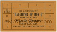 8s011 DAUGHTER OF DON Q punch card 1946 pay for 11 chapters of this serial & see the 12th for free!